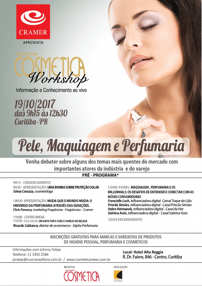 19 de outubro, quinta-feira: Sônia Corazza. Venha debater junto com o mercado de perfumaria e produtos para pele no Atualidade Cosm?tica Workshop em Curitiba.