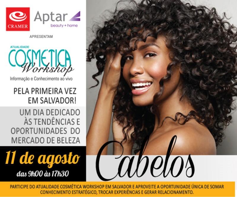 Atualidade Cosmética Workshop chega a Salvador com muita informação, dados e pesquisa inédita sobre o estado do cabelo das mulheres soteropolitanas
