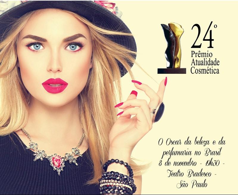 Confira a relação com todos os finalistas do Prêmio Atualidade Cosmética 2016