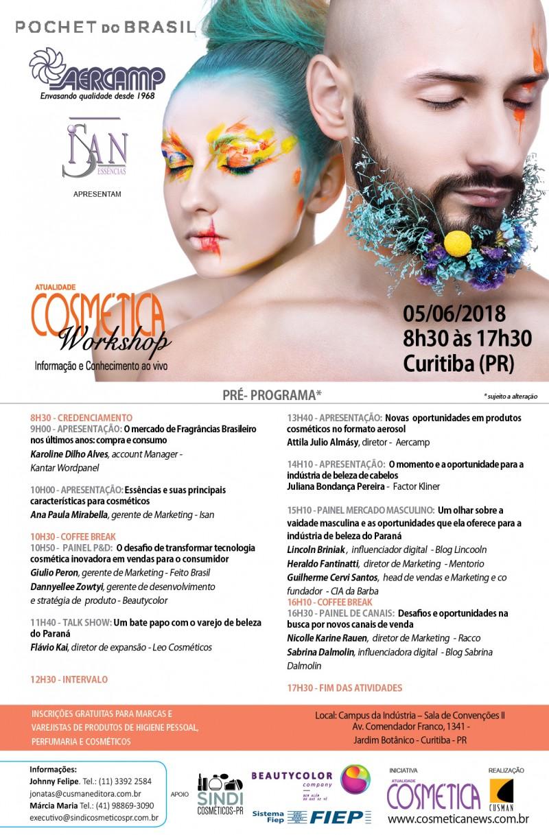 Dia 05 de junho, Curitiba. Será palco de grandes discussões sobre o mercado de beleza brasileiro. Atualidade Cosmética Workshop