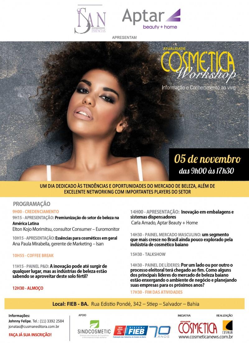 Dia 05 de novembro, Atualidade Cosmética Workshop edição Salvador (BA)