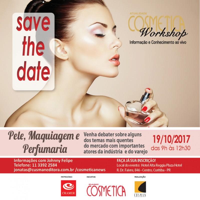 Dia 19 de outubro, Curitiba. Venha debater sobre alguns  dos temas mais quentes  do mercado com importantes  atores da indústria  e do varejo. Atualidade Cosmética Workshop