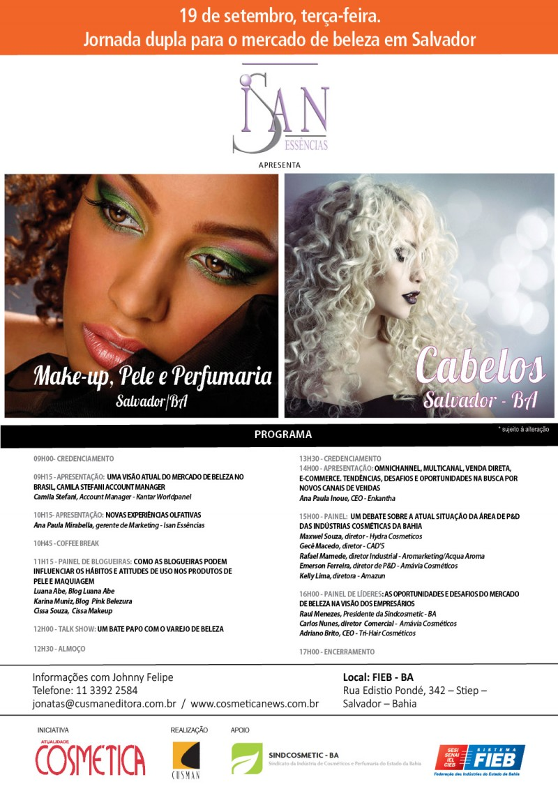 Dia 19 de setembro, Salvador. Será palco de grandes discussões sobre o mercado de beleza brasileiro. Atualidade Cosmética Workshop