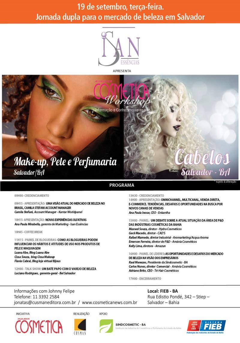 Dia 19 de setembro terça-feira, Salvador. Será palco de grandes discussão es sobre o mercado de beleza brasileiro. Atualidade Cosmética Workshop