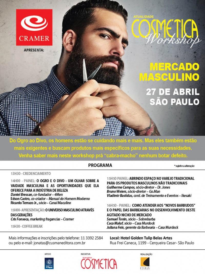 É quinta-feira! Atualidade Cosmética Workshop Mercado Masculino