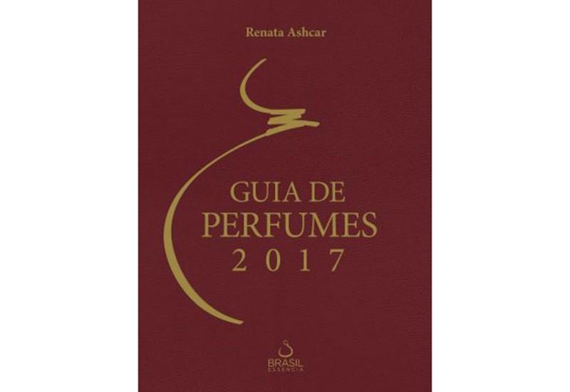 Renata Ashcar lança edição 2017 do Guia do Perfume em edição premium