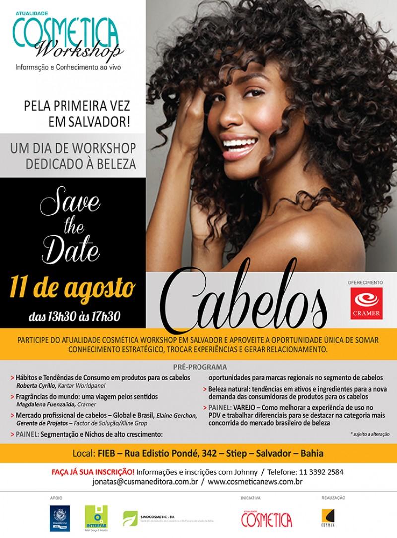 SAVE THE DATE - ATUALIDADE COSM�TICA WORKSHOP - Cabelos. Edi��o Salvador BA