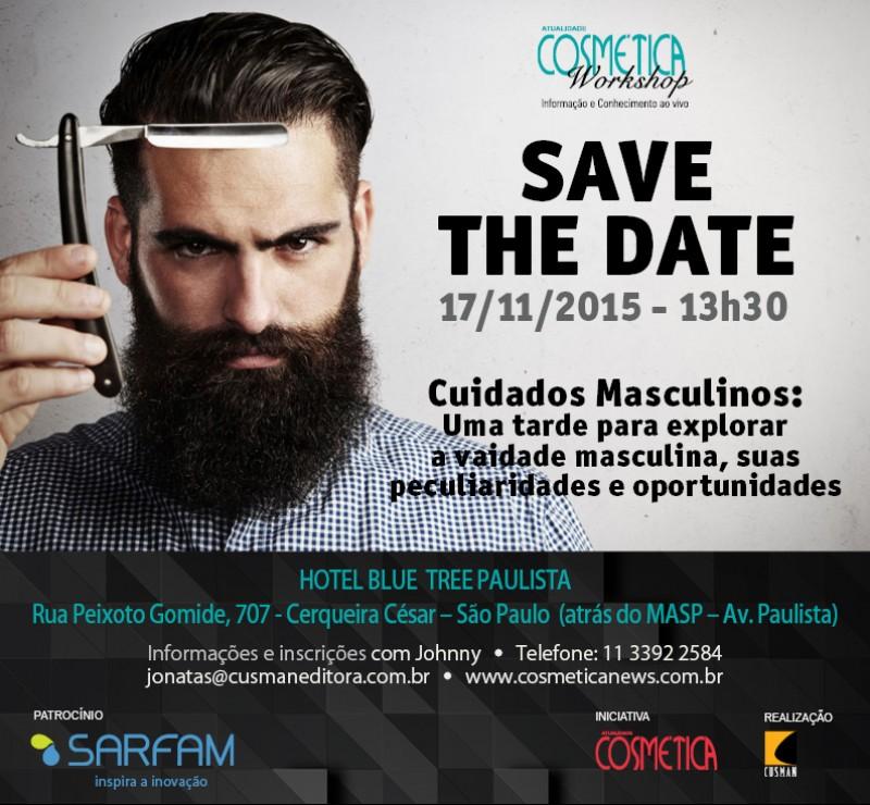 SAVE THE DATE - ATUALIDADE COSMÉTICA WORKSHOP - MERCADO MASCULINO