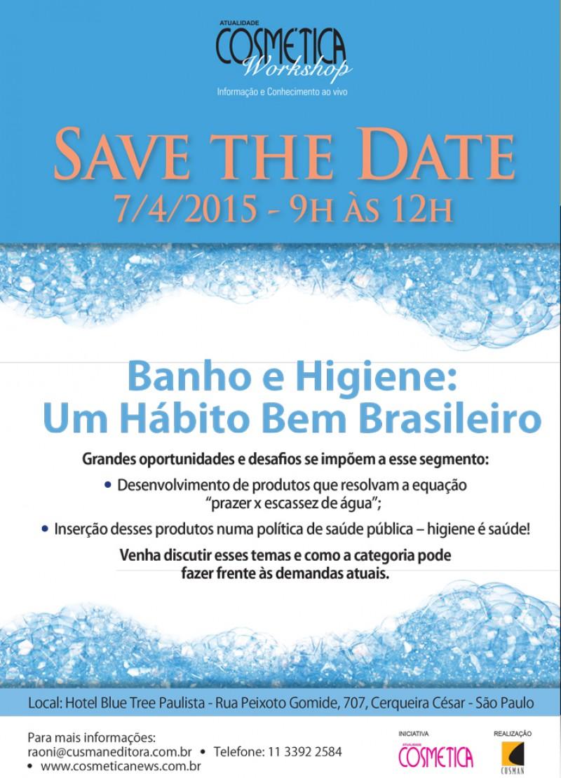 SAVE THE DATE - BANHO E HIGIENE: UM H�BITO BEM BRASILEIRO