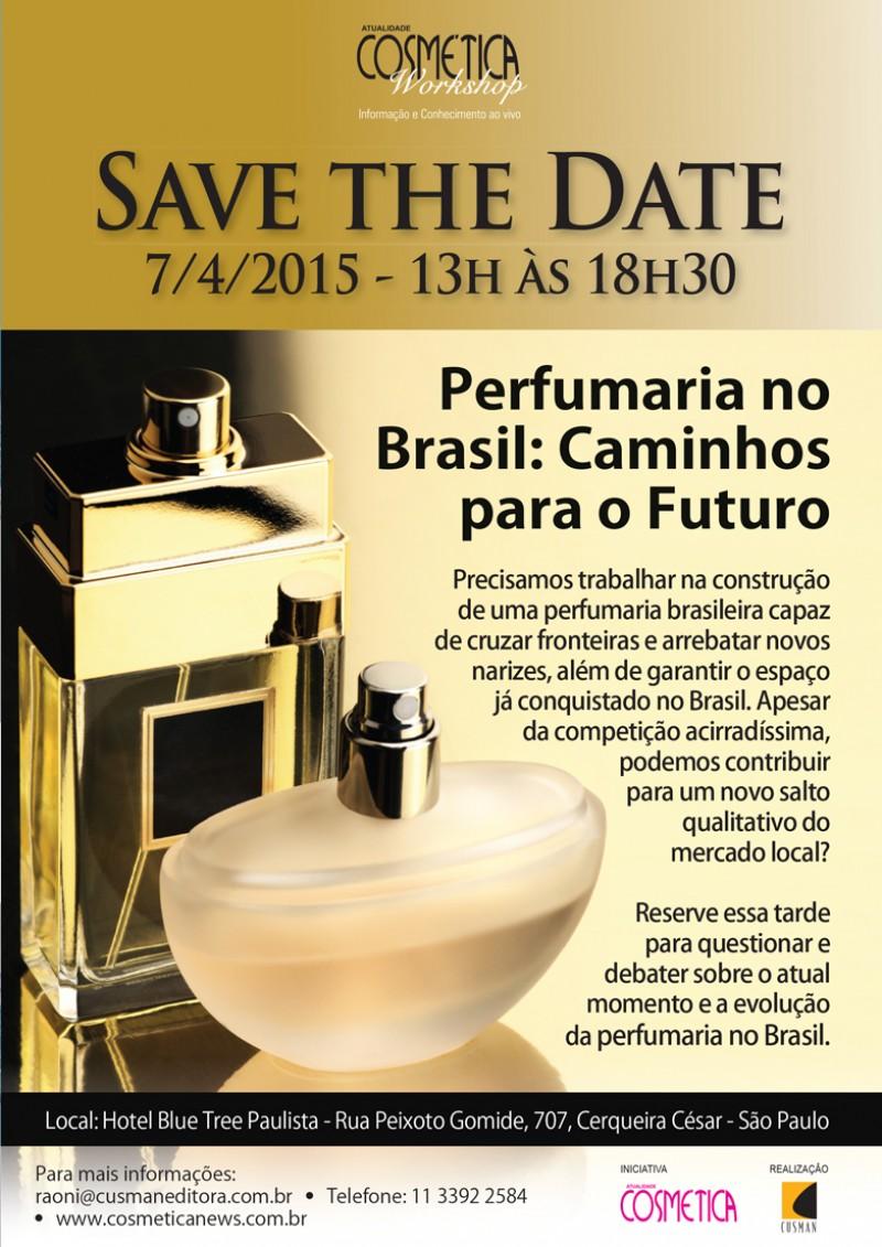 SAVE THE DATE - PERFUMARIA NO BRASIL: CAMINHOS PARA O FUTURO DA PERFUMARIA
