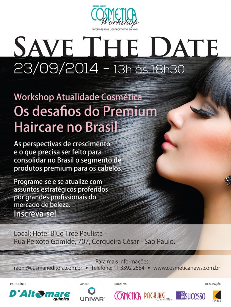 Save the date - Workshop Atualidade Cosm�tica: Os desafios do Premium Haircare no Brasil