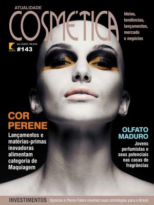 Atualidade Cosm�tica  n� 143 Mai/Jun 2015